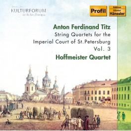 Titz : Quatuors à cordes pour la Cour Impérial de Saint Petersbourg Vol.3