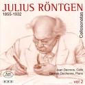 Röntgen, Julius : Sonates pour violoncelle Vol.2