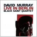 Live In Berlin / David Murray - Black Saint Quartet