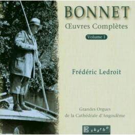 Bonnet : Oeuvres Complètes pour Orgue Vol.1