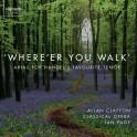 Where'er You Walk, Arias pour le ténor préféré de Haendel