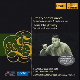 Edition Staatskapelle Dresden Vol.15 : Kyrill Kondrashin / Chostakovitch & Tchaïkovski