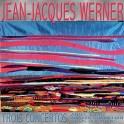 Werner : Trois Concertos