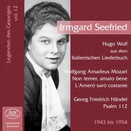 Les Chanteurs Légendaires Vol.12 / Irmgard Seefried