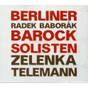 Berliner Barocksolisten joue Telemann et Zelenka