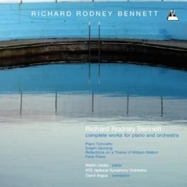 Bennett : Intégrale de l'Oeuvre pour piano et orchestre