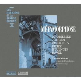Les Musiciens et la Grande Guerre Vol.6 : Métamorphose