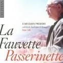La Fauvette Passerinette : A Messiaen Premiere