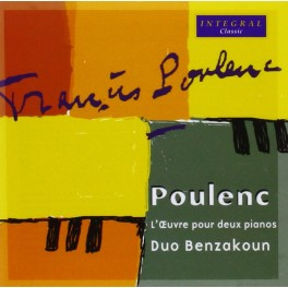 Poulenc : L'Oeuvre pour deux pianos