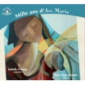 Mille ans d'Ave Maria