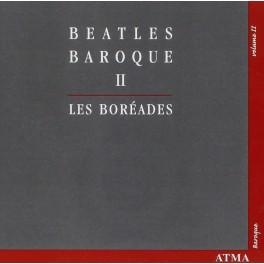 Beatles Baroque Vol.2 / Les Boréades