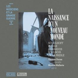 Les Musiciens et la Grande Guerre Vol.5 : La Naissance d'un Nouveau Monde