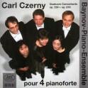 Czerny : Quatuors Concertants pour 4 PianoForte