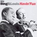 Havin'Fun / Bing Crosby & Louis Armstrong