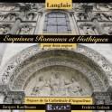 Langlais : Esquisses Romanes et Gothiques pour deux orgues