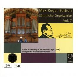 Reger, Max : Intégrale de l'oeuvre pour orgue Vol.7