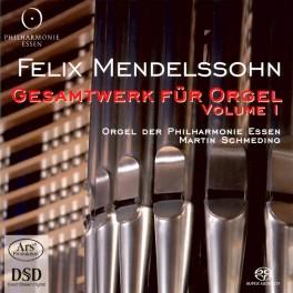 Mendelssohn : Intégrale de l'Oeuvre pour Orgue - Vol.1
