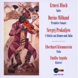 Bloch - Milhaud - Prokofiev : Oeuvres pour alto et piano