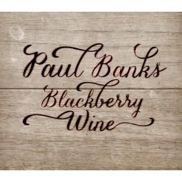 Blackberry Wine / Paul Banks