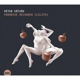 Eötvös, Peter : Paradise Reloaded (Lilith)