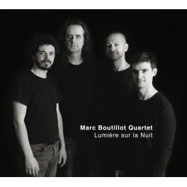 Lumière sur la Nuit / Marc Boutillot Quartet