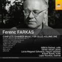 Farkas : Intégrale de la musique de chambre pour violoncelle Vol.1