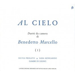 Marcello : Al Cielo - Duetti da Camera
