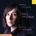 Scriabine : Opus Posthum, oeuvres de jeunesse pour piano