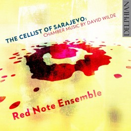 Wilde, David : The Cellist of Sarajevo, musique de chambre