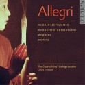 Allegri : Miserere, Messes & Motets
