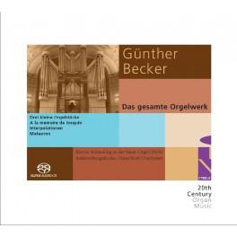 Becker, Günther : Intégrale de l'Oeuvre pour orgue