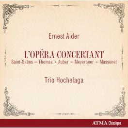 Alder, Ernest : L'Opéra Concertant