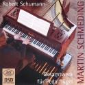 Schumann : Intégrale de l'Oeuvre pour piano à pédalier