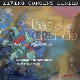 Schoenberg - Fauré : Pelléas et Mélisande