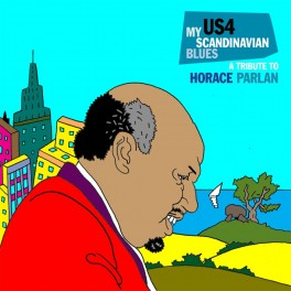 US4 - My Scandinavian Blues : A Tribute To Horace Parlan