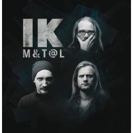 IK / M&T@L