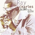 Alone In The City / Ray Charles