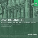 Cabanilles, Joan : Oeuvres pour clavier - Volume 1