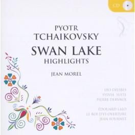 Tchaïkovski : Le Lac des Cygnes (Meilleurs Moments)
