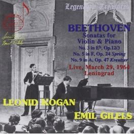 Beethoven : Trois sonates pour violon / Emil Gilels & Leonid Kogan