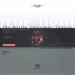 True Light - The Berlin Christmas Concert