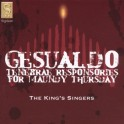 Gesualdo : Tenebrae Responsories for Maundy Thursday