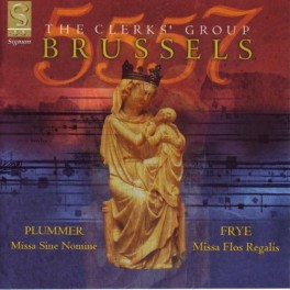 Bruxelles 5557 : Messes de Frye et Plummer