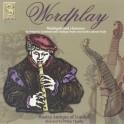 Wordplay : Versions instrumentales de madrigaux et chansons du 16e siècle en Italie