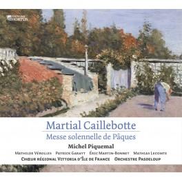 Caillebotte, Martial : Messe Solennelle de Pâques