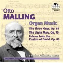 Malling, Otto : Oeuvres pour orgue