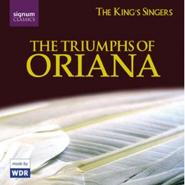 The Triumphs of Oriana / The King's Singers