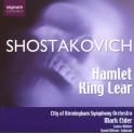 Chostakovitch : Hamlet et le Roi Lear