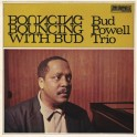 Bouncing With Bud / Bud Powell Trio (Vinyle LP)
