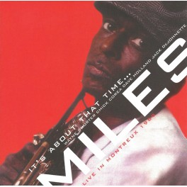 It's About That Time ... / Miles Davis